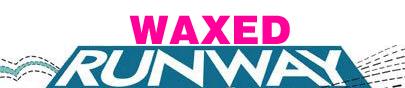 waxrunway